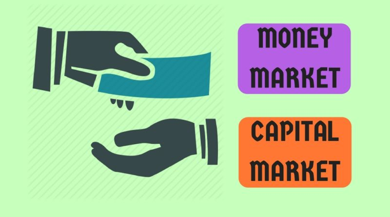What's the main difference between Money Market and Capital Market?